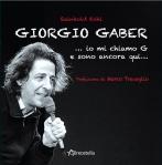 Giorgio Gaber ... _io mi chiamo G e sono ancora quì.. copia